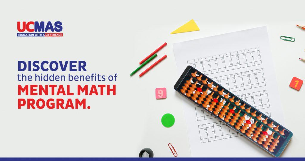 Discover the hidden benefits of Mental Math Program